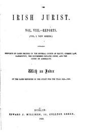 The Irish Jurist: Volume 1; Volume 8