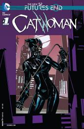 Catwoman: Futures End (2014-) #1