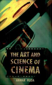 The Art and Science of Cinema Book