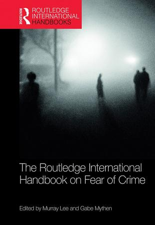 The Routledge International Handbook on Fear of Crime PDF