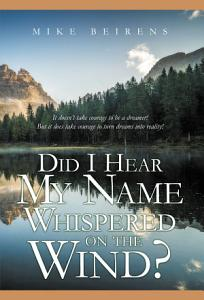 Did I Hear My Name Whispered on the Wind  PDF