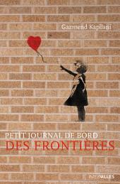 Petit journal de bord des frontières: Un vibrant témoignage sur l'immigration
