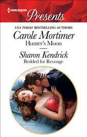 Hunter's Moon & Bedded for Revenge