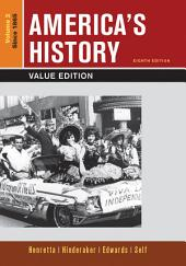 America's History, Value Edition: Volume 2, Edition 8