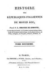 Histoire des républiques Italiennes du Moyen Age: 12