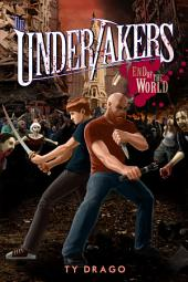Undertakers: End of the World