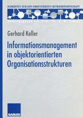 Informationsmanagement in objektorientierten Organisationsstrukturen