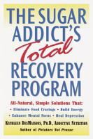 The Sugar Addict s Total Recovery Program PDF