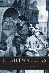 Nightwalkers: Prostitute Narratives from the Eighteenth Century