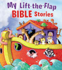My Lift The Flap Bible Stories Book