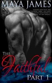 The Faithful: Volume 1