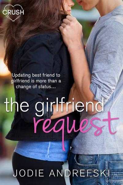 Download The Girlfriend Request Book