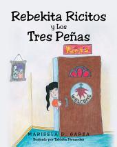Rebekita Ricitos y Los Tres Peñas