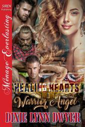 Healing Hearts 1: Warrior Angel