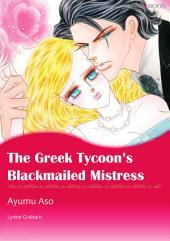 The Greek Tycoon's Blackmailed Mistress: Mills & Boon Comics