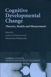 Cognitive Developmental Change: Theories, Models and Measurement