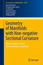 Geometry of Manifolds with Non-negative Sectional Curvature: Editors: Rafael Herrera, Luis Hernández-Lamoneda