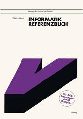 Informatik: Referenzbuch. Mit den vollständigen Befehlslisten zu MS-DOS, Turbo Pascal, dBase und Multiplan