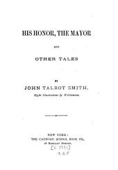 His Honor, the Mayor: And Other Tales