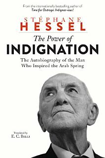 The Power of Indignation Book