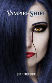 Vampire Shift (Kiera Hudson Series One) Book 1