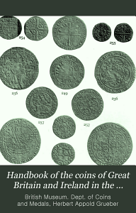 Handbook of the Coins of Great Britain and Ireland in the British Museum Book