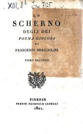 Lo Scherno degli Dei, poema giocoso di Francesco Bracciolini...