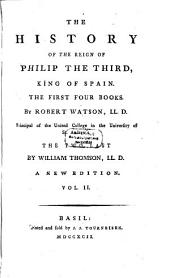 The History of the Reign of Philip III. King of Spain: 2