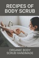 Recipes Of Body Scrub