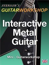 Interactive Metal Guitar: Mini - Guitarworkshop