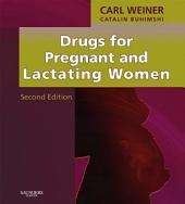 Drugs for Pregnant and Lactating Women E-Book: Edition 2