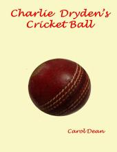 Charlie Dryden's Cricket Ball