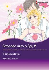 Stranded With A Spy 2: Harlequin Comics