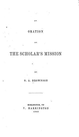 An Oration on the Scholar s Mission PDF