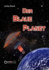 Der blaue Planet: Fantastischer Roman