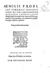 Aemilii Probi seu Cornelii Nepotis liber de vita excellentium imperatorum