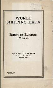 World shipping data: Report on European mission