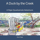 A Duck by the Creek