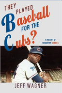 They Played Baseball for the Cubs?