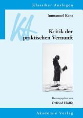 Immanuel Kant: Kritik der praktischen Vernunft: Ausgabe 2