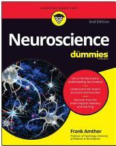 Neuroscience For Dummies: Edition 2