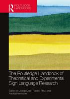 The Routledge Handbook of Theoretical and Experimental Sign Language Research PDF
