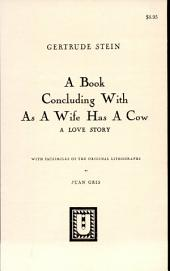 A Book Concluding with As a Wife Has a Cow: A Love Story