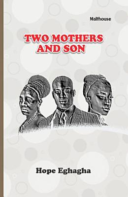 Two Mothers and a Son