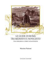 Le guide di Roma tra medioevo e novecento PDF