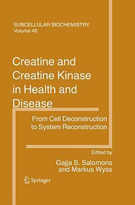 Creatine and Creatine Kinase in Health and Disease
