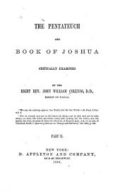The Pentateuch and Book of Joshua Critically Examined: Volume 2
