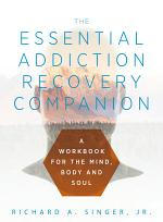 The Essential Addiction Recovery Companion