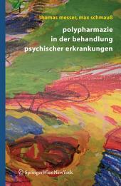 Polypharmazie in der Behandlung psychischer Erkrankungen