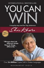 You Can Win: A step by step tool for top achievers